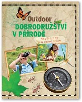 Outdoor - Dobrodružství v přírodě