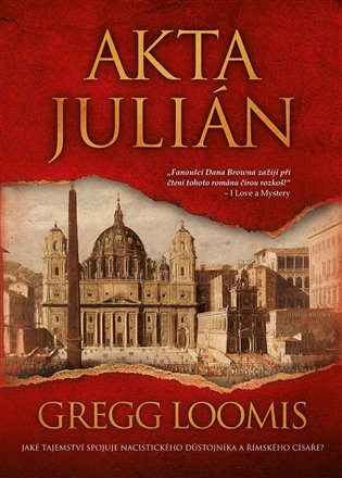 Akta Julián - Gregg Loomis   Booksquad.ink