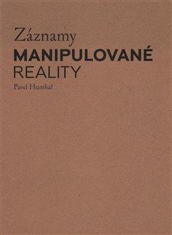 Obálka titulu Záznamy manipulované reality