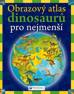Obrazový atlas dinosaurů pro nejmenší - David Burnie   Booksquad.ink