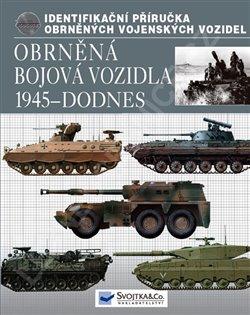 Obálka titulu Obrněná bojová vozidla 1945 – dodnes