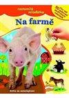 Obálka knihy Na farmě - roztomilá mláďátka