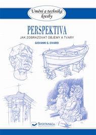 Perspektiva - Jak zobrazovat objemy a tvary