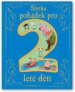 Obálka titulu Sbírka pohádek pro 2leté děti