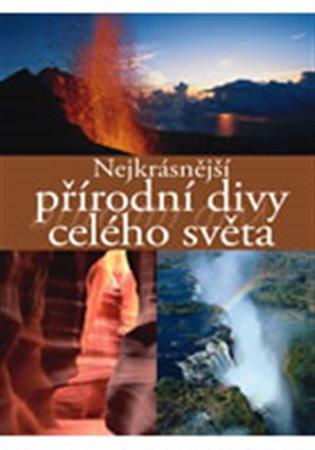 Nejkrásnější přírodní divy celého světa - Ulrika Schöber | Booksquad.ink