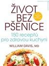 Obálka knihy Život bez pšenice: 150 receptůpro zdravou kuchyni