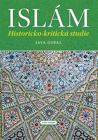 ISLÁM - HISTORICKO-KRITICKÁ STUDIE