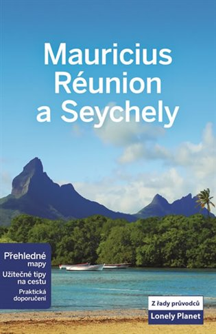 Mauricius, Réunion a Seychely - Lonely Planet - Jean-Bernard Carillet, | Booksquad.ink