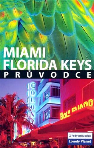 Miami a Florida Keys - Lonely Planet - Adam Karlin | Booksquad.ink