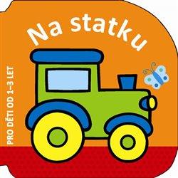 Obálka titulu Na statku - pro děti od 1–3 let