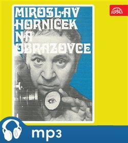 Obálka titulu Miroslav Horníček na obrazovce