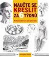 Obálka knihy Naučte se kreslit za 6 týdnů