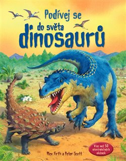 Obálka titulu Podívej se do světa dinosaurů