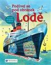 Obálka knihy Lodě - Podívej se pod obrázek