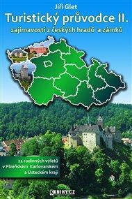 Turistický průvodce II. -Plzeňský, Karlovarský a Ústecký kraj