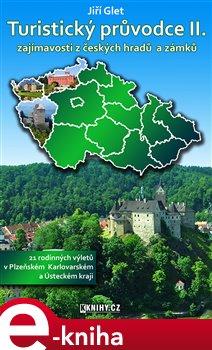 Obálka titulu Turistický průvodce II. -Plzeňský, Karlovarský a Ústecký kraj