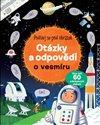 Obálka knihy Otázky a odpovědi o vesmíru - Podívej se pod obrázek