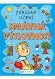Obálka knihy Zábavné učení – Správná výslovnost