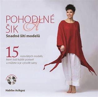 Pohodlné a šik - Snadné šití modelů - Habibe Acikgoz | Booksquad.ink