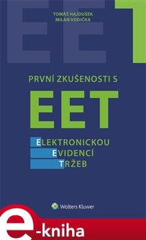 Obálka titulu První zkušenosti s EET - elektronickou evidencí tržeb