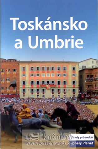 Toskánsko a Umbrie - Lonely Planet - - | Booksquad.ink