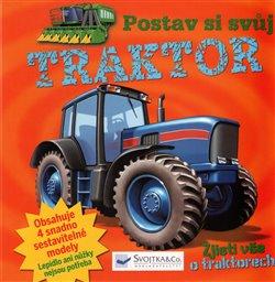 Obálka titulu Postav si svůj traktor
