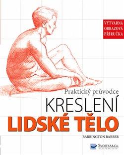 Obálka titulu Lidské tělo - Praktický průvodce kreslení