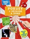 Obálka knihy Pokusy v přírodě a doma