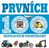 Obálka knihy Prvních 100 dopravních prostředků (čtverec)