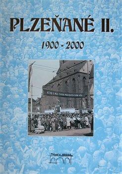 Obálka titulu Plzeňané II. 1900-2000