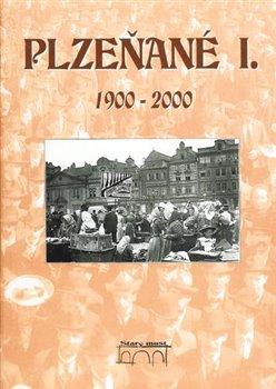 Obálka titulu Plzeňané I. 1900-2000