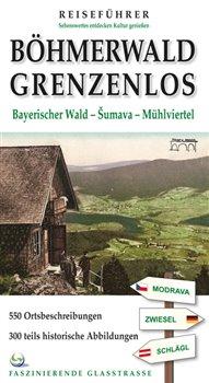 Obálka titulu Böhmerwald grenzenlos