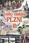 Obálka knihy Toulky zaniklou Plzní II.