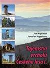 Obálka knihy Tajemství vrcholů Českého lesa I.