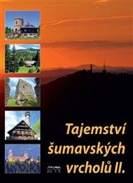 Tajemství šumavských vrcholů II.