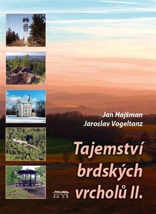 Tajemství brdských vrcholů II. - Jan Hajšman,   Booksquad.ink