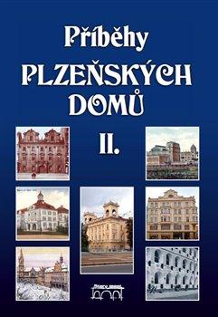 Obálka titulu Příběhy plzeňských domů II.