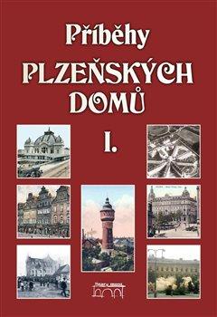 Obálka titulu Příběhy plzeňských domů I.