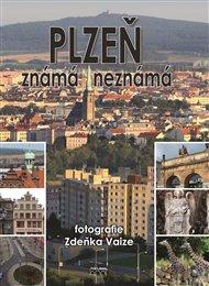 Plzeň známá neznámá