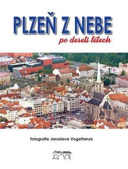 Obálka titulu Plzeň z nebe po deseti letech