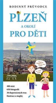 Obálka titulu Plzeň a okolí pro děti