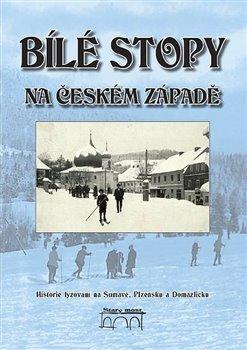 Obálka titulu Bílé stopy na českém západě