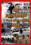 Obálka knihy 100 zajímavostí z Plzně před rokem 1989