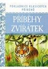 Obálka knihy Příběhy zvířátek - Pokladnice klasických příběhů