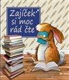 Obálka knihy Zajíček si moc rád čte