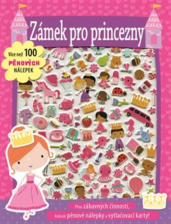 Obálka titulu Zámek pro princezny - Více než 100 pěnových nálepek