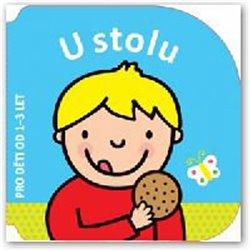 Obálka titulu U stolu - pro děti od 1-3 let