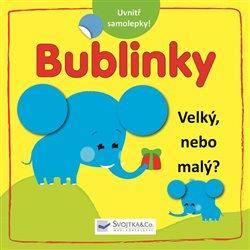 Obálka titulu Bublinky - Velký, nebo malý?