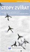 Obálka knihy Stopy zvířat - Průvodce přírodou