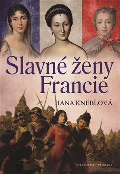 Obálka titulu Slavné ženy Francie